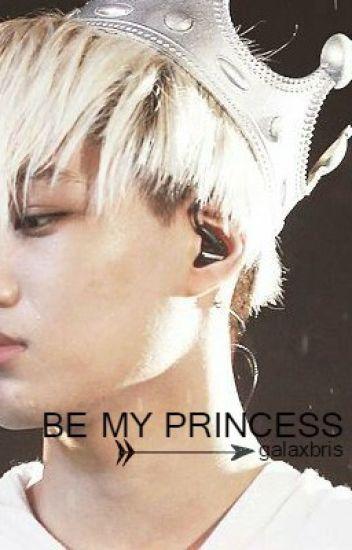 Be My Princess [EXO FF]