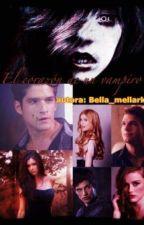 El Corazon del Vampiro(En Edición) by bella_mellark
