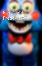 Five Nights at Freddy's Art by _We_Love_FNaF_