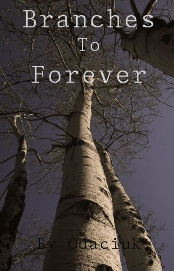 Branches to Forever