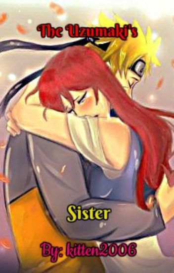 The Uzumaki's Sister