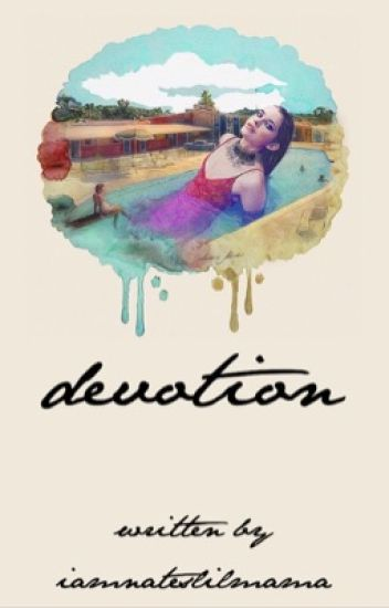Devotion ✦ Maloley