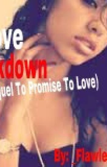 Love Lockdown (Sequel to Promise To Love)