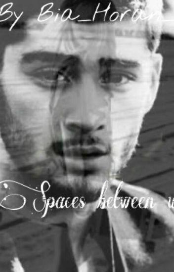 Spaces Between Us †Z.M†