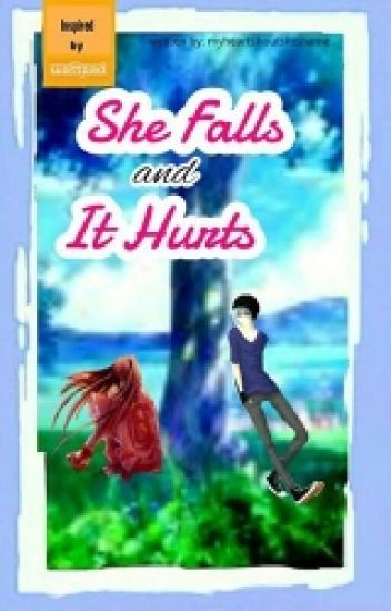 She falls and it hurts (on-going) #Wattys2015