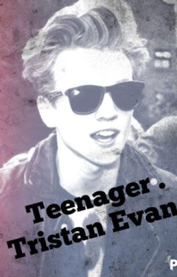 Teenagers . Tristan Evans