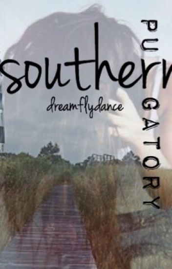 Southern Purgatory