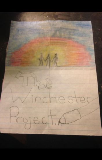 The Winchester Project