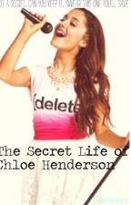 The Secret Life of Chloe Henderson by BigTimeDirectioner21