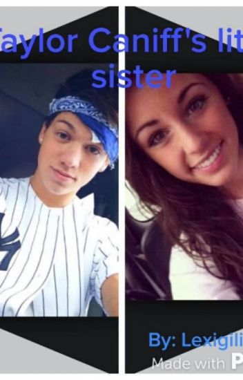 Taylor Caniffs little sister