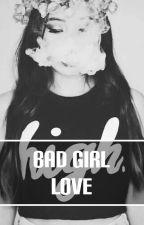Bad Girl Love by cerise_rose
