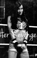 Her Revenge by midnight_14