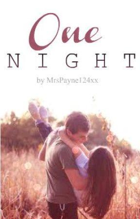 One Night- on hold by MrsPayne124xx