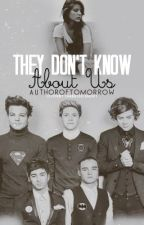 They Don't Know About Us by authoroftomorow
