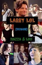 Humor || Larry Stylinson by DeepAsYourVoice