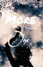 More than one || Harry Potter love story by FanFictionFanatic12