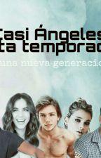 """Casi Ángeles 5ta Temporada """"Una nueva generacion"""" by LalitaSiempree"""