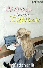 El diario de una Lesbiana. #1 by relationshiit