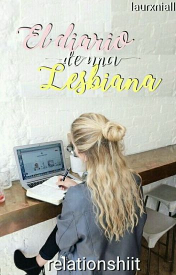 El diario de una Lesbiana. #1
