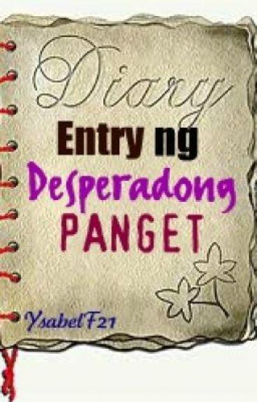 Diary Entry Ng Desperadong Panget by YsabelF21