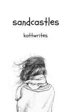 Sandcastles (Stiles AU) by KattWrites