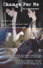 Change For Me (H.S / Emma Watson / Logan Lerman) by NikaBbyMatt