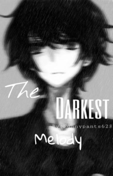 The Darkest Melody  (Bloody Painter X Reader)