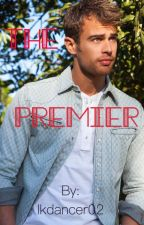 The Premier (Theo James fanfic) by lkdancer02