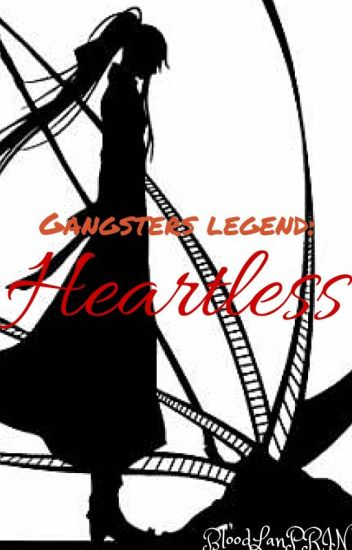 Gangsters Legend: Heartless [On Hold]