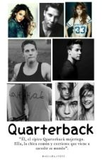 Quarterback.[Pause] by Micaela5859