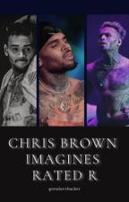 Chris Brown imagines ~ Rated R by ChrisBrownWifey_