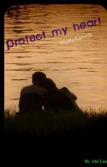 Protect My Heart  -WattyAward