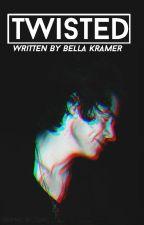 Twisted [Harry Styles] by BellaKramer