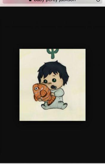 Baby Percy (Under Major Editing  MAJOR) - kayla is fine - Wattpad