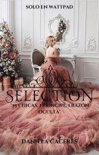 La Seleccion - Fanfic. by DanClove