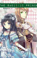 The Sadistic Prince by madamred_01