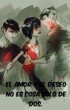 """""""El deseo y el amor no es solo cosa de dos.""""(Editando) by cindyrella01"""