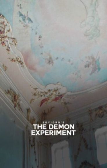 The Demon Experiment  ⌱ ¢αѕтιєℓ