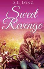 Sweet Revenge by Sarah-Laney