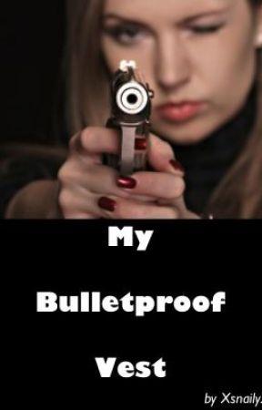 My Bullet-Proof Vest by XsnailyX