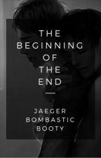 The Beginning of the End ☠ •ereri AU-apocalypse• (boyxboy) The Wattys 2017 by JaegerBombasticBooty