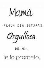 Cartas de una hija adolescente a su madre. by Ohana27