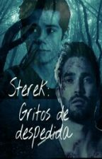 Sterek: Gritos de despedida by Hurite