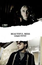 Beautiful Mess - A Drarry Fanfiction. by pztter