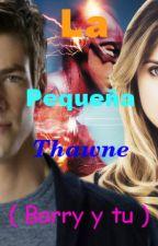La Pequeña  Thawne (Barry y tu) by VSecret-Angel-R5