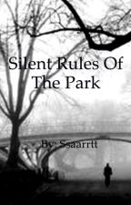 Silent Rules of the park by Ssaarrtt