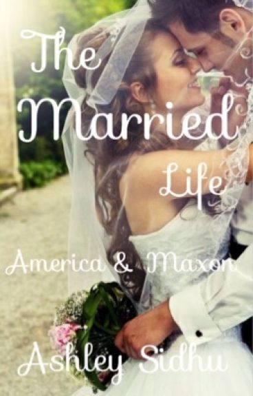 The Married Life : America & Maxon