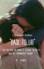 """""""Back to Life"""" Cameron Dallas by Kittenglow"""