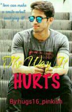The Way It Hurts by hugs16_pinkish