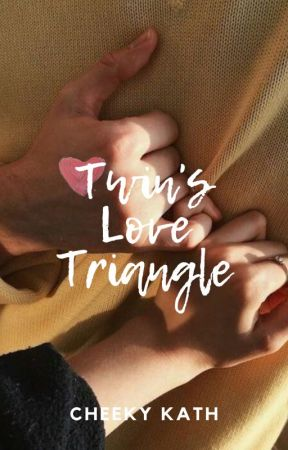 Twins' Love Triangle by cheekykath
